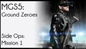 Metal Gear Solid 5 Grounds Zeroes Side Ops Mission 1