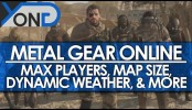 Metal Gear Online – New Details: Max Players, Map Size, Dynamic Weather, Game Modes, and More!